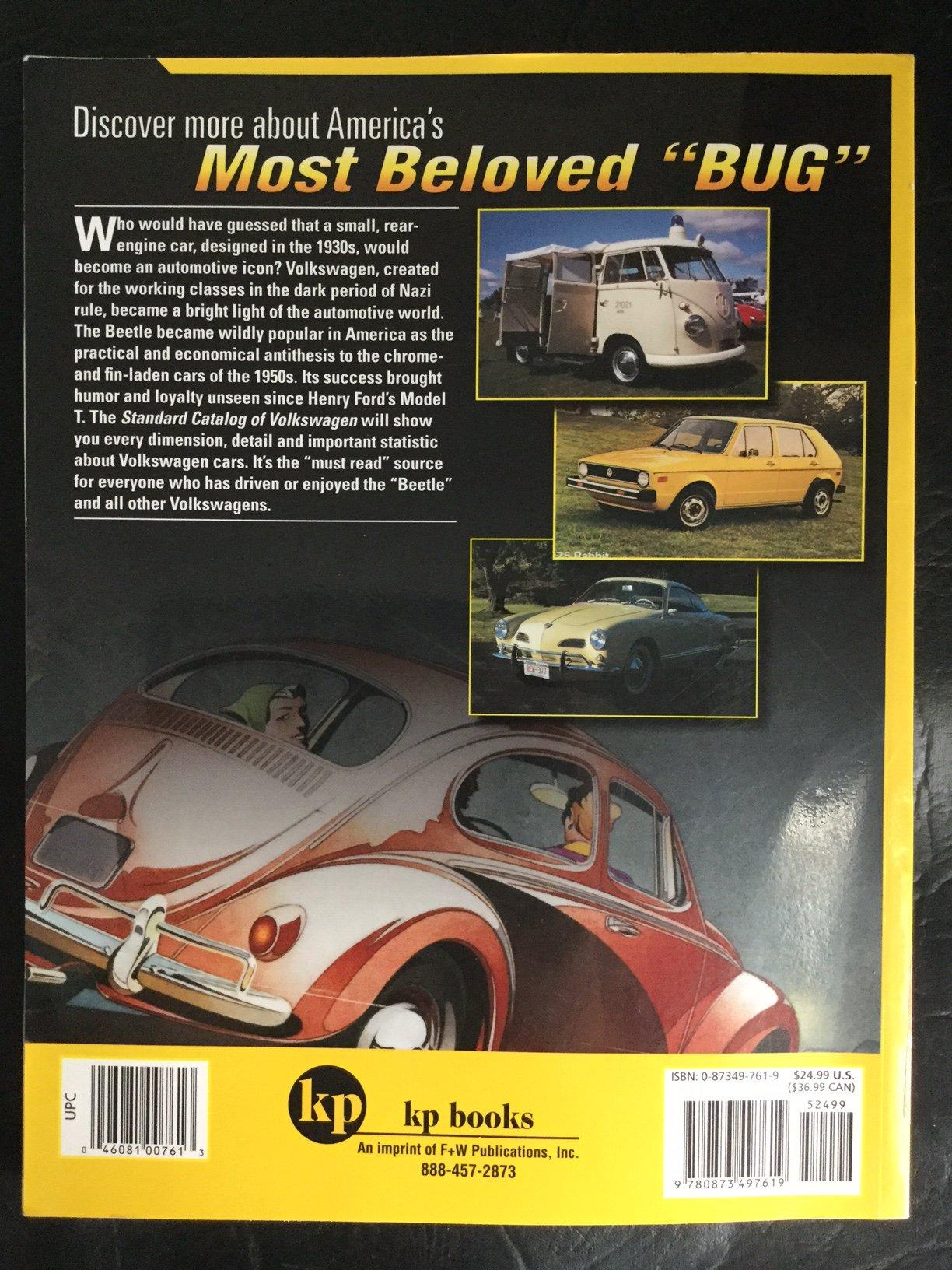 Standard Catalog of VW, 1946-2004. John Gunnell