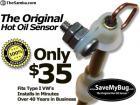 Hot Oil Sensor - replaces your Stock Dipstick