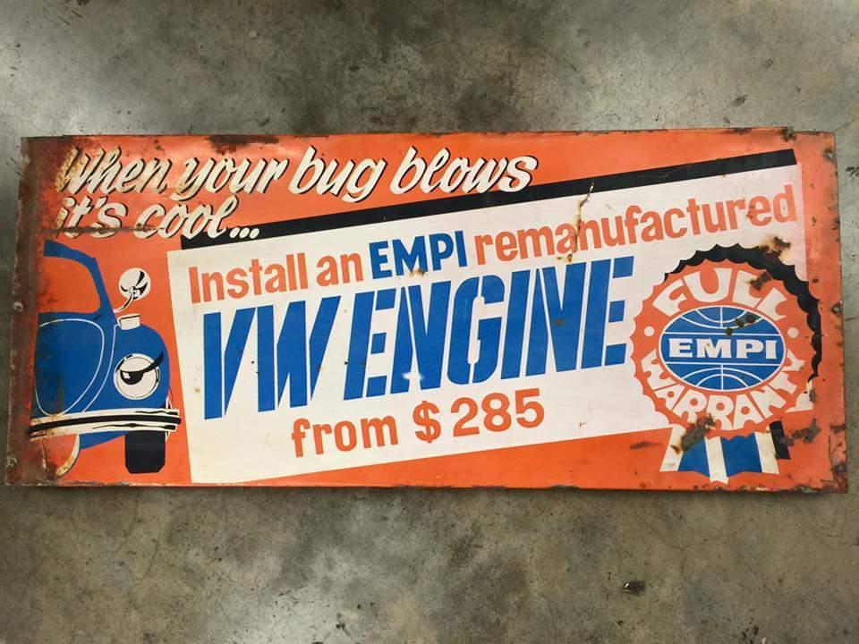My vintage Empi Remanufactured Engine sign