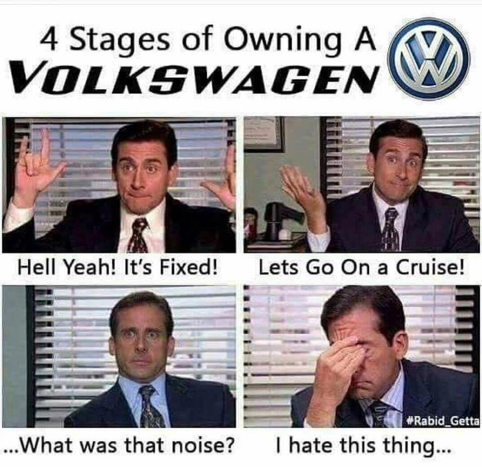 Stages Of VW Ownership...We Have All Been There