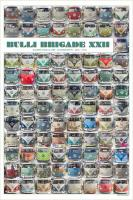 Bulli Brigade XXII Poster, the very last final