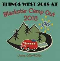 Things West 2018 in Chino CA June 10th @ Blackstar