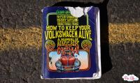 How To Keep Your Volkswagen Alive Manual