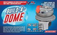 Piston Dome