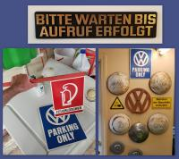 VW Parking Only sign from our trip to Germany, April, 2018