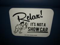 Not A Show Car Sticker