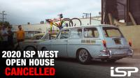 2020 ISP West Open House - Cancelled