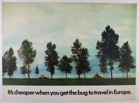 Poster - It's cheaper when you get the Bug to travel in Europe