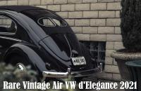Rare Vintage Air VW d'Elegance 2021