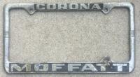 Rare early ribbed MOFFATT Corona Ca. Dealer frame