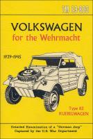 Volkswagen for the Wehrmacht 1939-1945 (Post-ERA Books)